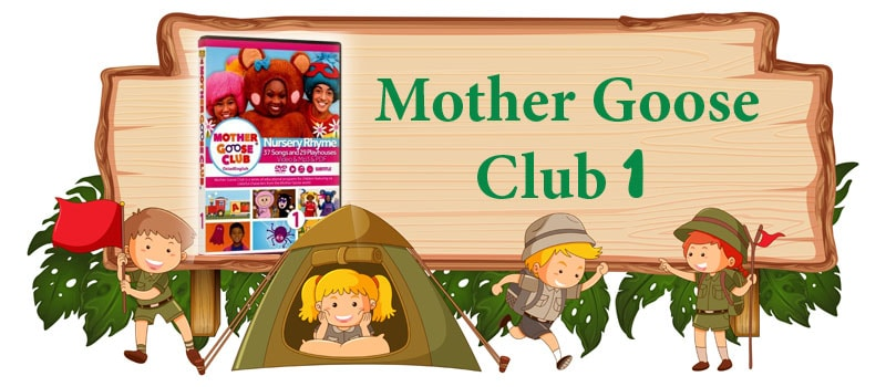 Mother Goose Club 1